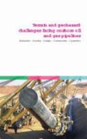 Cover image for International conference on terrain and geohazard challenges facing onshore oil and gas pipelines : evaluation, routing, design, construction, operation