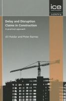 Cover image for Delay and disruption claims in construction : a practical approach