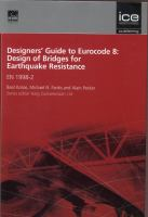 Cover image for Designers' guide to Eurocode 8 : design of bridges for earthquake resistance EN 1998-2