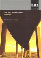 Cover image for FIDIC quick reference guide : yellow book