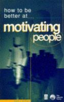 Cover image for How to be better at motivating people