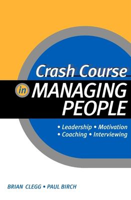 Cover image for Crash course in managing people