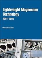 Cover image for Lightweight magnesium technology 2001-2005