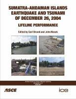 Cover image for Sumatra-Andaman Island earthquake and tsunami of december 26, 2004 : lifeline performance