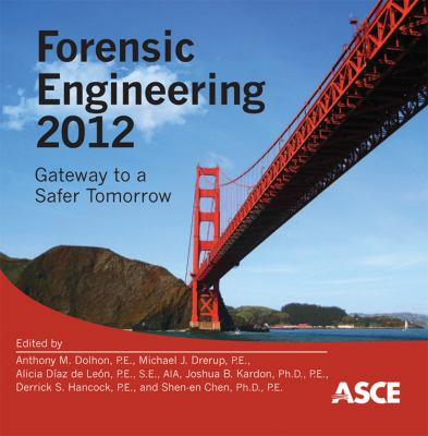 Cover image for Forensic engineering gateway to a safer tomorrow