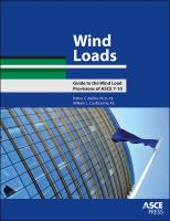 Cover image for Wind loads : guide to the wind load provisions of ASCE 7-10