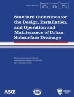 Cover image for Standard guidelines for the design, installation, and operation, and maintenance of urban subsurface drainage : three complete standards