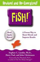 Cover image for Fish! : a remarkable way to boost morale and improve results