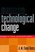 Cover image for Managing technological change : strategies for college and university leaders