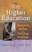 Cover image for The web in higher education : assessing the impact and fulfilling the potential