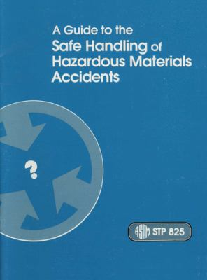 Cover image for A guide to the safe handling of hazardous materials accidents