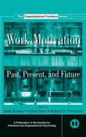 Cover image for Work motivation : past, present, and future