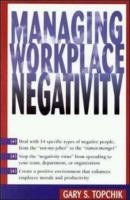 Cover image for Managing workplace negativity