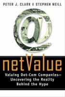 Cover image for Net value : valuing dot-com companies : uncovering the reality behind the hype