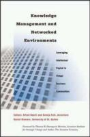 Cover image for Knowledge management and networked environments : leveraging intellectual capital in virtual business communities