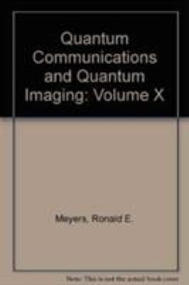 Cover image for Quantum communications and quantum imaging X : Quantum communications and quantum imaging