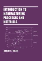 Cover image for Introduction to manufacturing processes and materials
