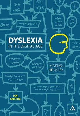 Cover image for Dyslexia in the digital age : making IT work