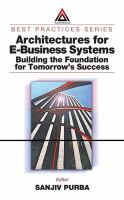 Cover image for Architectures for e-business systems: Building the foundation for tomorrow's success