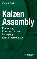 Cover image for Kaizen assembly : designing, constructing, and managing a lean assembly line