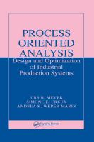 Cover image for Process oriented analysis : design and optimization of industrial production systems