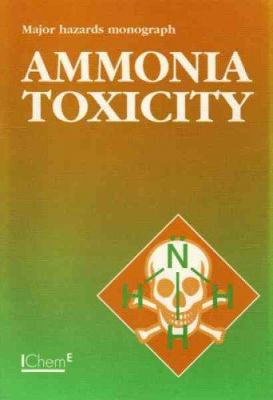 Cover image for Ammonia toxicity monograph : second report of the Toxicity Working Party