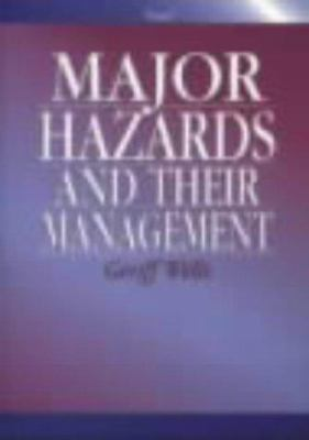 Cover image for Major hazards and their management