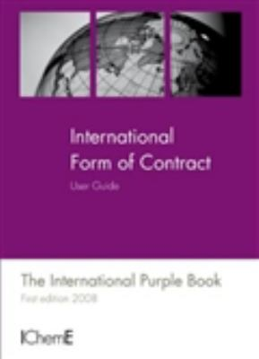 Cover image for International form of contract : user guide, the purple book