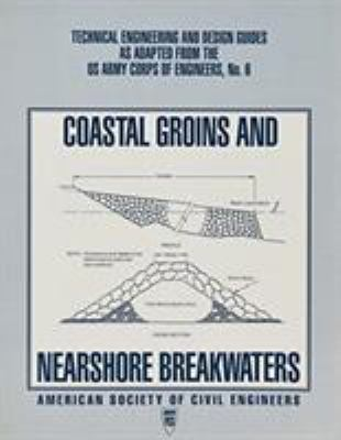 Cover image for Coastal groins and nearshore breakwaters