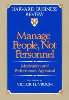 Cover image for Manage people, not personnel : motivation and performance appraisal
