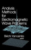 Cover image for Analysis methods for electromagnetic wave problems