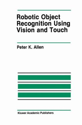 Cover image for Robotic object recognition using vision and touch