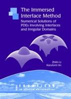 Cover image for The immersed interface method : numerical solutions of PDEs involving interfaces and irregular domains