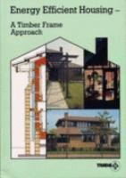 Cover image for Energy efficient housing : a timber frame approach
