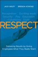Cover image for Respect : delivering results by giving employees what they really want