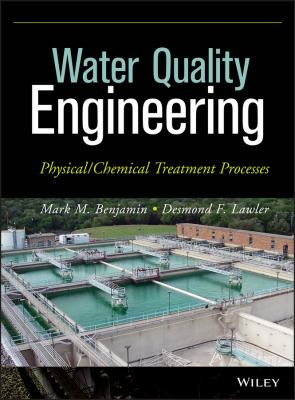 Cover image for Water quality engineering : physical/chemical treatment processes analysis