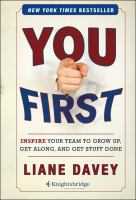 Cover image for You first : inspire your team to grow up, get along, and get stuff done
