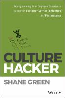 Cover image for CULTURE HACKER : Reprogramming Your Employee Experience to Improve Customer Service, Retention, and Performance