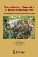Cover image for Groundwater dynamics in hard rock aquifers : sustainable management and optimal monitoring network design
