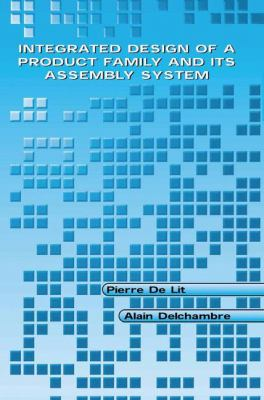 Cover image for Integrated design of a product family and its assembly system