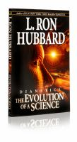 Cover image for Dianetics : the evolution of a science