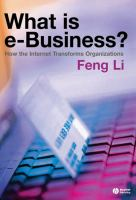 Cover image for What is e-business? : how the internet transforms organisations