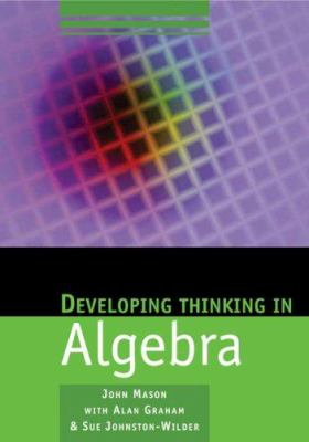 Cover image for Developing thinking in algebra