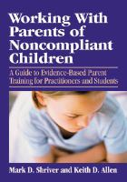 Cover image for Working with parents of noncompliant children : a guide to evidence-based parent training for practitioners and students