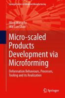 Cover image for Micro-scaled products development via microforming : deformation behaviours,  processes, tooling and its realization