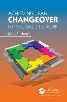 Cover image for Achieving lean changeover : putting SMED to work