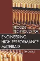 Cover image for Process techniques for engineering high-performance materials
