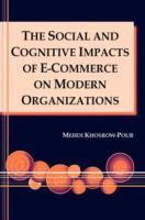 Cover image for The social and cognitive impacts of e-commerce on modern organizations