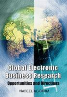 Cover image for Global electronic business research : opportunities and directions