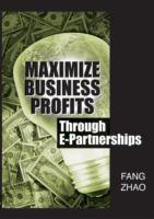 Cover image for Maximize business profits through e-partnerships